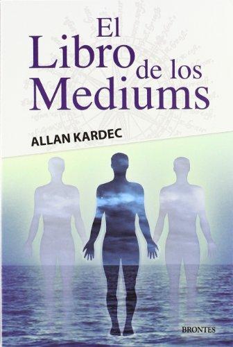 9788415171324: El libro de los médiums