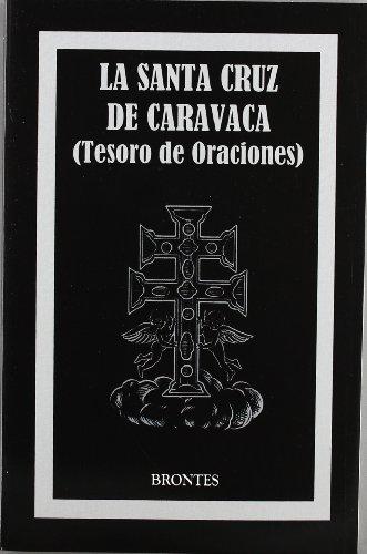 9788415171393: La Santa Cruz de Caravaca : tesoro de oraciones