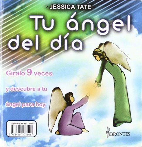 9788415171508: Tu angel de día