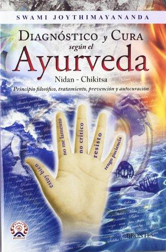 9788415171577: Diagnóstico y cura según el ayurveda
