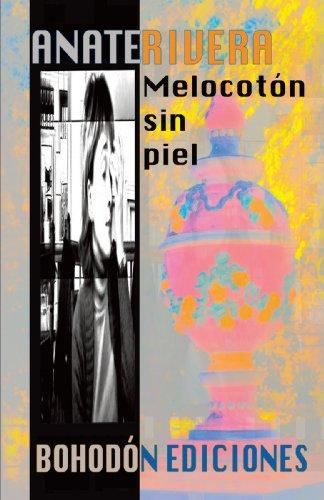 9788415172123: Melocotón Sin Piel (Spanish Edition)