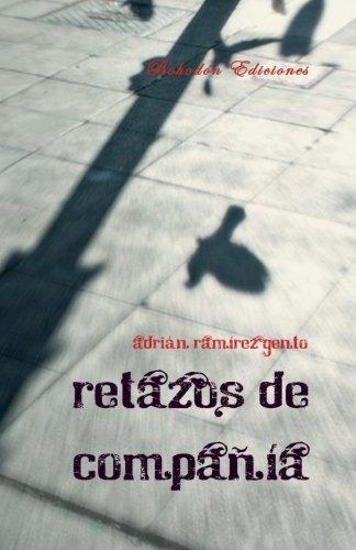 9788415172543: Retazos de compañía (Spanish Edition)