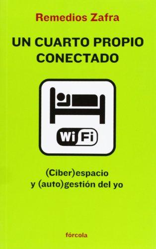 9788415174011: Un cuarto propio conectado: (Ciber)espacio y (auto)gestión del yo (Señales)