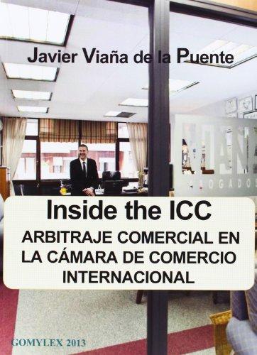 9788415176169: Inside The ICC. Arbitraje Comercial En La Cámara De Comercio Internacional
