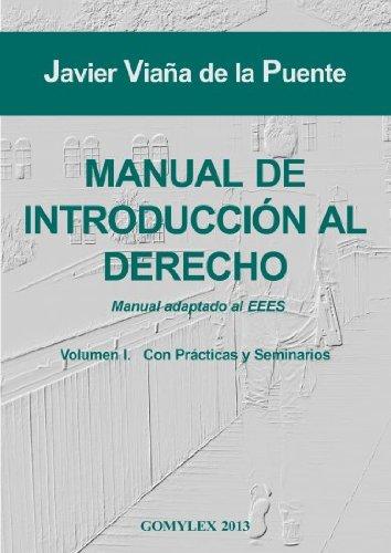 9788415176220: Manual de introduccion al derecho vol. I - con practicas y seminarios - manual adaptado al eees