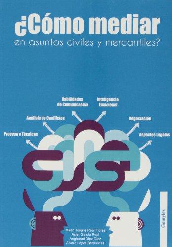 9788415176244: ¿Cómo Mediar En Asuntos Civiles Y Mercantiles?