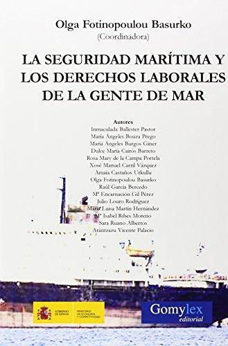 La seguridad marítima y los derechos laborales: Ballester Pastor, Inmaculada/Bouza
