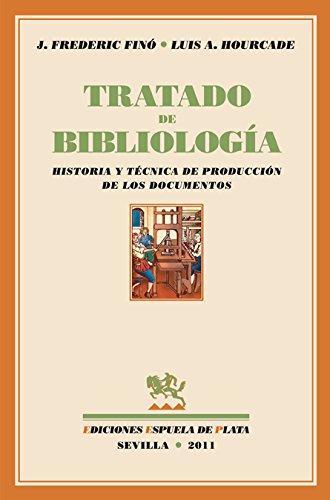 9788415177111: TRATADO DE BIBLIOLOGIA HISTORIA Y TECNICA DE PRODUCCION