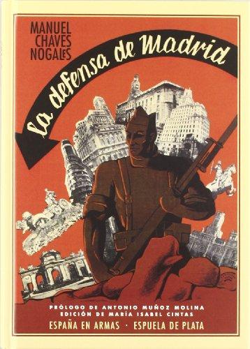 9788415177319: La defensa de Madrid (España en Armas)