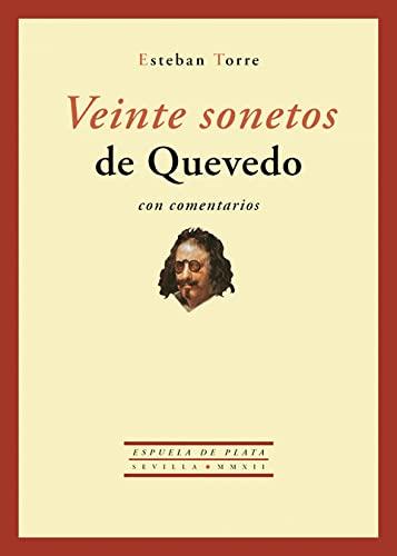 Veinte Sonetos de Quevedo Con Comentarios (Hardback): Esteban Torre