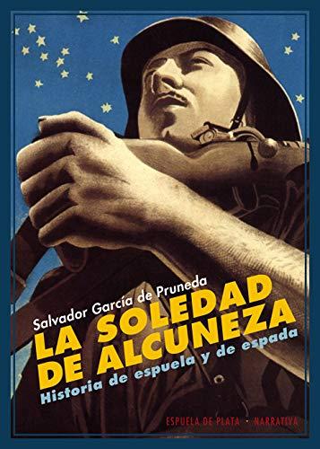 9788415177814: La Soledad De Alcuneza (Narrativa)