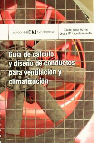 9788415179382: Guía de cálculo y diseño de conductos para ventilación y climatización