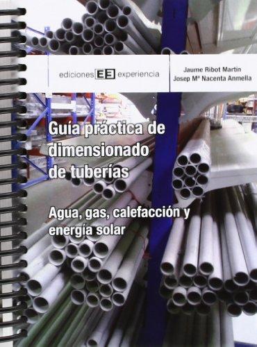 9788415179702: Guía práctica de dimensionado de tuberías Agua, gas, energía solar y calefacción