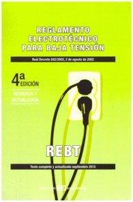 9788415179764: Reglamento Electrotécnico para Baja Tensión