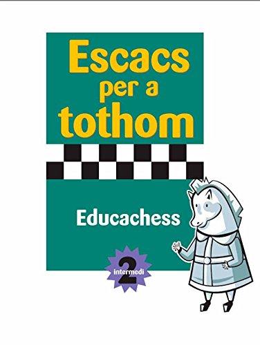 9788415184034: Escacs per a tothom. Intermedi 2