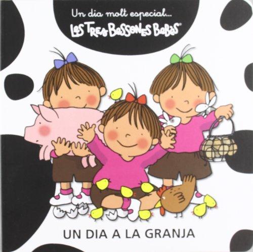 9788415187004: Un dia a la granja: Les Tres Bessones Bebès (Un dia molt especial)