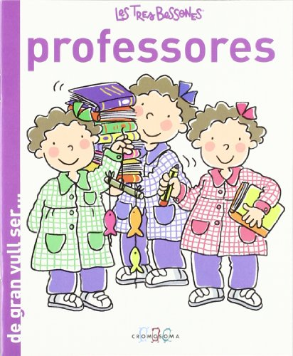 9788415187103: Les Tres Bessones Professores (De gran vull ser...)