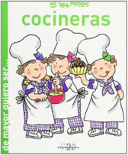 9788415187134: Las Tres Mellizas Cocineras (De mayor quiero ser )