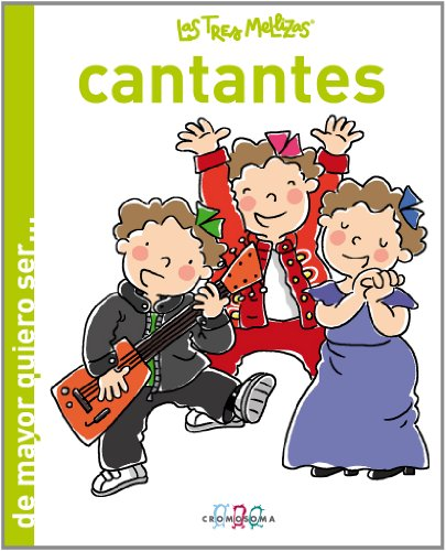 9788415187141: Las Tres Mellizas Cantantes (De mayor quiero ser...)