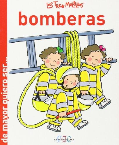 9788415187158: Las Tres Mellizas Bomberas (De mayor quiero ser )