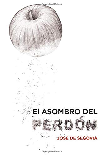 9788415189008: El asombro del perdón (Spanish Edition)