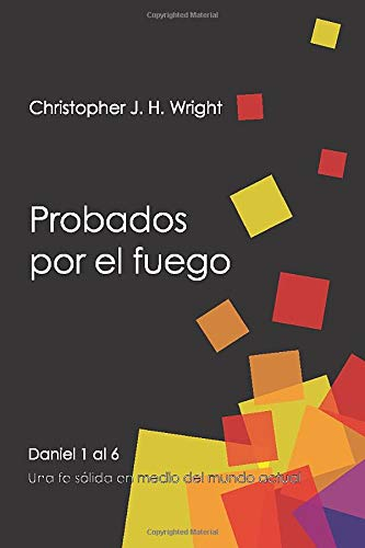 9788415189046: Probados Por El Fuego