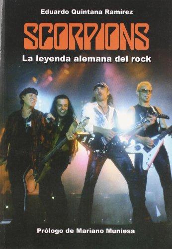9788415191001: SCORPIONS. LA LEYENDA ALEMANA DEL ROCK