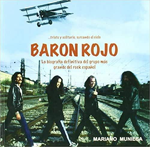 9788415191025: Barón Rojo. La biografía definitiva del grupo más grande del rock