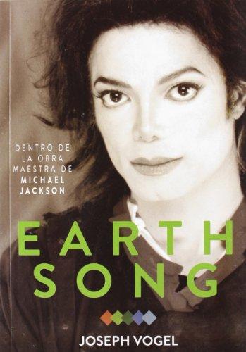 9788415191353: Earth song - dentro de la obra maestra de michael Jackson