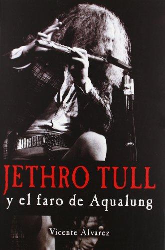 9788415191445: Jethro Tull Y El Faro De Aqualung