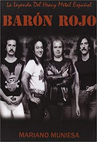 9788415191650: Baron Rojo - la leyenda del heavy metal espa�ol