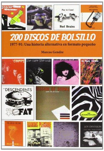 9788415191698: 200 Discos De Bolsillo. Una Historia Alternativa En Formato Pequeño. 1977-1991