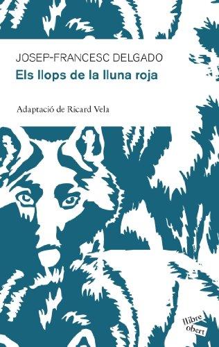 9788415192213: Els llops de la lluna roja (Llibre Obert)
