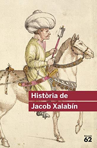 9788415192381: Història de Jacob Xalabín (Educació 62)