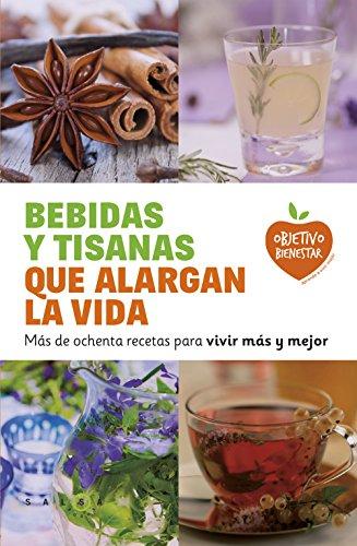 Bebidas y tisanas que alargan la vida: VV.AA