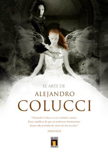9788415201632: Arte de Alejandro Colucci, El