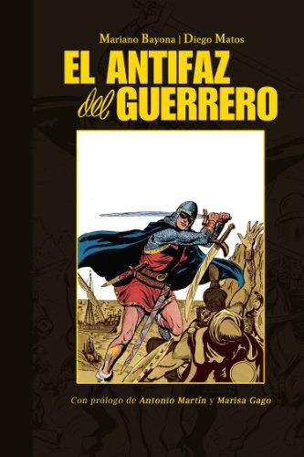 9788415201724: El Antifaz del Guerrero