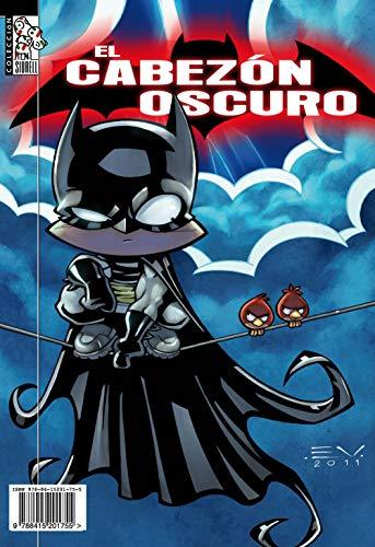9788415201755: El Cabezón Oscuro (Cómic)