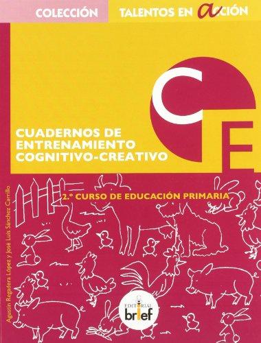 9788415204084: Cuaderno de entrenamiento cognitivo-creativo (2.º de Primaria)