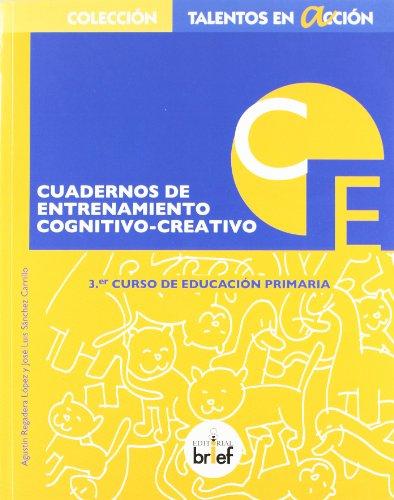 9788415204091: Cuaderno de entrenamiento cognitivo-creativo (3.º de Primaria)