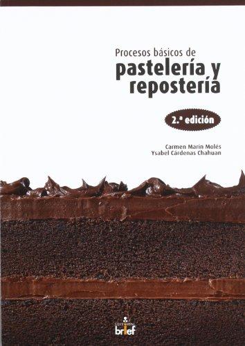 9788415204145: Procesos básicos de pastelería y repostería