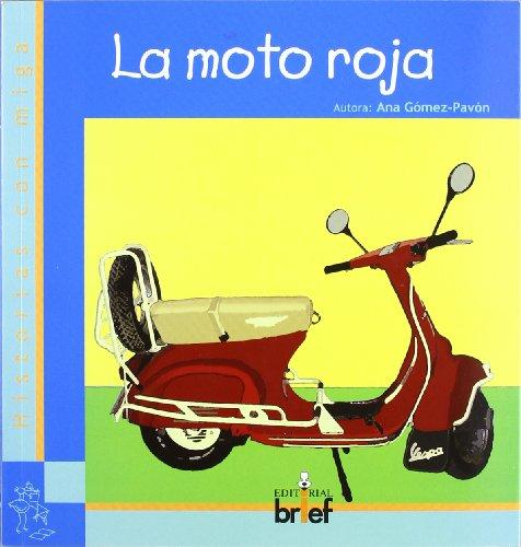 9788415204190: La moto roja (Historias con Miga)