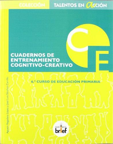 9788415204244: Cuaderno de entrenamiento cognitivo-creativo (6.º de Primaria)