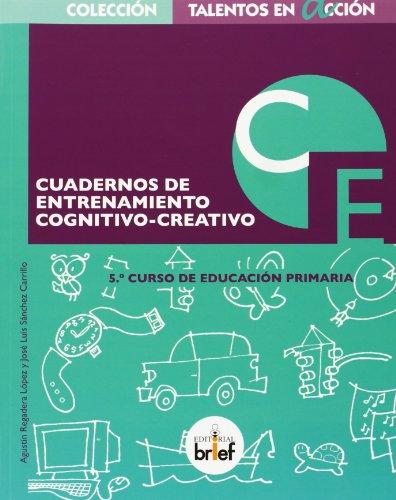 9788415204275: Cuaderno de entrenamiento cognitivo-creativo (5.º de Primaria)