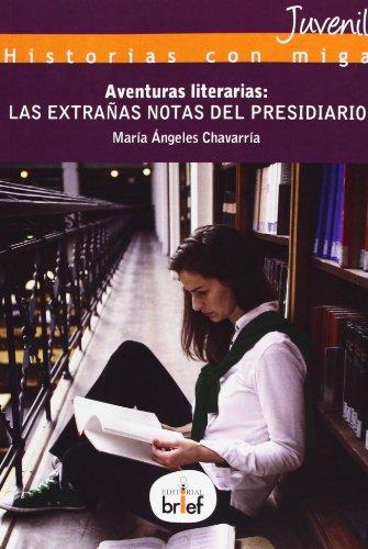 Aventuras literarias. Las extrañas notas del presidiario: María Ángeles Chavarría