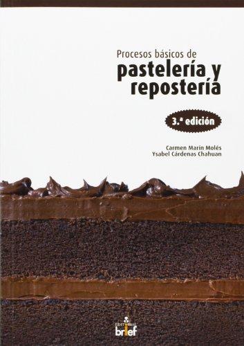 9788415204435: Procesos básicos de pastelería y repostería