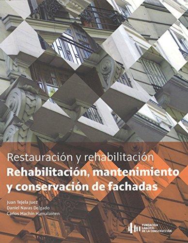 9788415205845: Rehabilitación, mantenimiento y conservación de fachadas