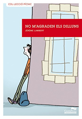 9788415206040: No M'Agraden Els Dilluns (Col·lecció Pícnic)