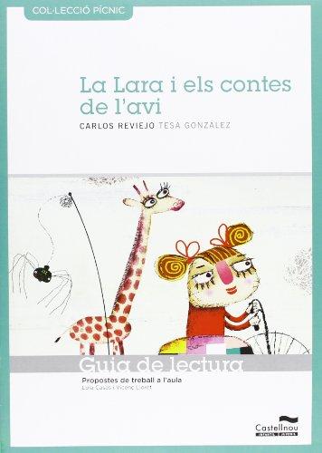 9788415206309: La Lara i els contes de l'avi. Guia de lectura (Col·lecció Pícnic)