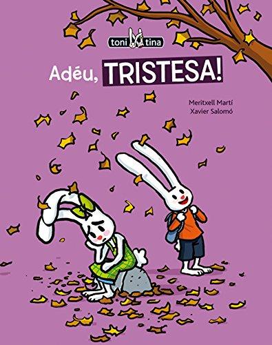 9788415206729: Adéu, tristesa! - (toni i tina3) (Col·lecció Toni i Tina)